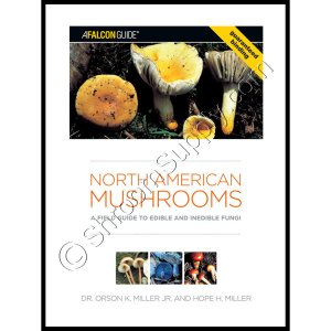North American Mushrooms: Edible and Inedible Fungi
