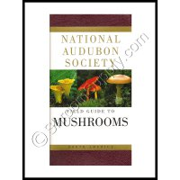 National Audubon Society Field Guide To N. American Mushrooms